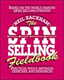 Kyпить The SPIN Selling Fieldbook: Practical Tools, Methods, Exercises, and Resources на Amazon.com