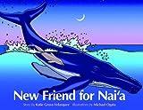 New Friend for Nai'a, Velasquez Katie Grove, 1566479126