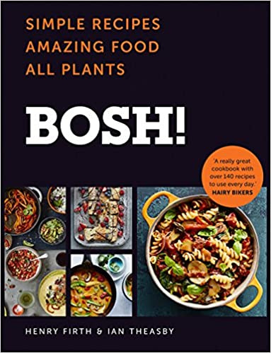 Bosh simple recipes amazing food all plants the fastest selling simple recipes amazing food all plants the fastest selling vegan cookbook ever amazon henry firth ian theasby books forumfinder Gallery