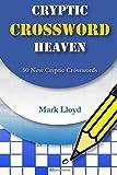 Cryptic Crossword Heaven: 50 New Cryptic Crosswords (Volume 2)
