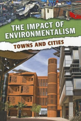 Towns and Cities (The Impact of Environmentalism)