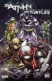 img - for Batman/Teenage Mutant Ninja Turtles Vol. 1 book / textbook / text book