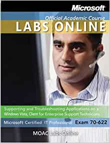 moaclabsonline Buy, download and read 70-698 installing and configuring windows 10 lab manual ebook online in format for iphone, ipad, android, computer and mobile readers author: microsoft official academic course isbn:  publisher: wiley this is the lab manual to accompany 70-698: installing & configuring windows 10 exam students pursuing a microsoft certified solutions associate (mcsa) for windows 10.