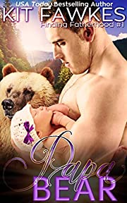 Papa Bear (Finding Fatherhood Book 1)