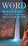 Word in the Wilderness, Malcolm Guite, 1848256787