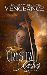 Vengeance (The Crystal Keeper Book 3)