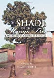 In the Shade of the Mango Tree, David Porter, 1477108564