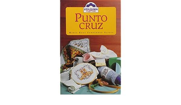Punto cruz: Maria Rosa Fernandez Alfaya: 9789500819992: Amazon.com: Books
