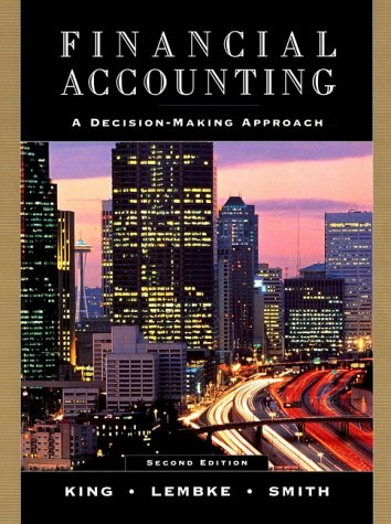 Financial Accounting: A Decision-Making Approach, 2nd Edition