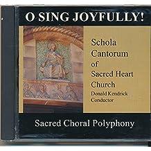 O Sing Joyfully! Songs - Alma Redemptoris Mater; Alleuya Psallat; Veni Emmanuel; Exsultate Justi; Nunc Dimitis; In The Bleak Midwinter (2002 Music CD)