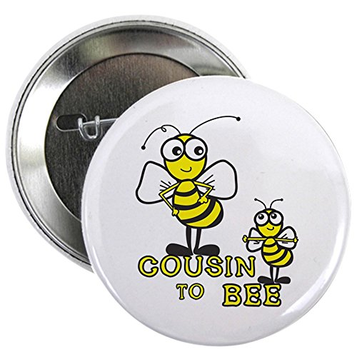 CafePress cousin to bee Button 2.25