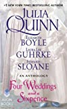 Four Weddings and a Sixpence: An Anthology by  Julia Quinn in stock, buy online here