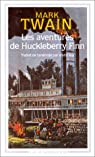 Les aventures de Huckleberry Finn par Twain