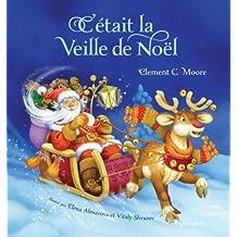 C'Etait La Veille De Noel (French Edition)