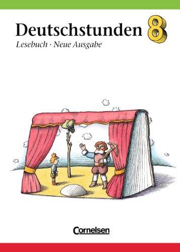 Deutschstunden, Lesebuch, Allgemeine Ausgabe, neue Rechtschreibung, 8. Schuljahr