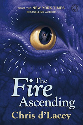 The Last Dragon Chronicles 7 The Fire Ascending