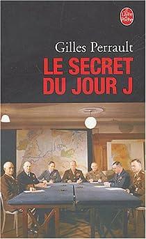 Le secret du jour J par Perrault
