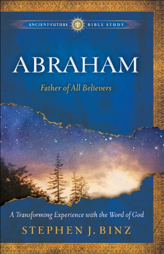 ABRAHAM: The Father of Believers