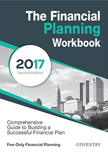 The Financial Planning Workbook: A Comprehensive Guide to Building a Successful Financial Plan