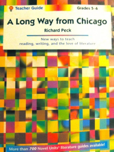 A Long Way From Chicago - Teacher Guide By Novel Units