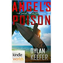 The Lei Crime Series: Angel's Poison (Kindle Worlds Novella) (The Raine Michelson Files Book 1)