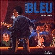 Un bleu si bleu par Dumont