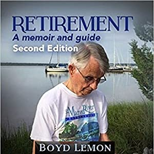 Retirement: A Memoir and Guide - Second Edition Audiobook
