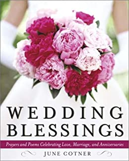 wedding blessings prayers and poems celebrating love marriage and