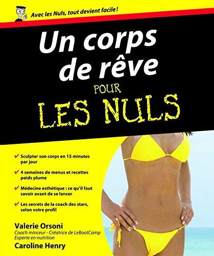 Un Corps de rêve Pour les Nuls (French Edition)