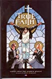 TRUE FAITH TPB SC BANNED / OUT OF PRINT UK EDITION (TRUE FAITH (1990 FLEETWAY) SOFT COVER TRADE PAPERBACK)