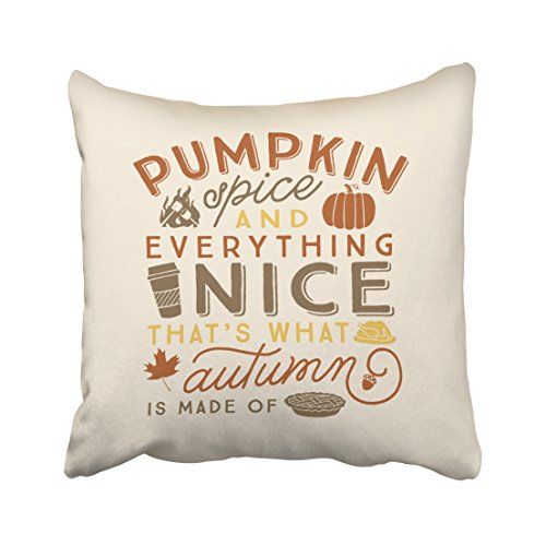 Accrocn Halloween Pumpkin Spice Everything Nice That's What Autumn Is Made Of Throw Pillow Covers Cushion Cover Case 18x18 Inches Pillowcases One Sided
