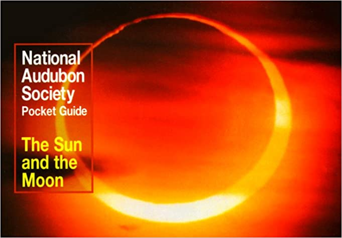 The Sun and the Moon (National Audubon Society pocket guides)