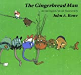 The Gingerbread Man, John Rowe, 1558589066