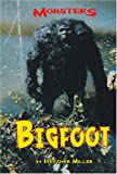 Bigfoot, Heather Miller, 0737731613