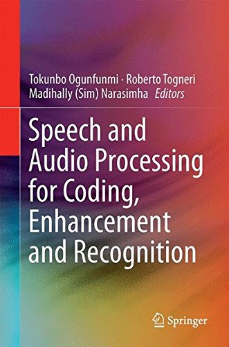 Speech and Audio Processing for Coding, Enhancement and Recognition by Springer