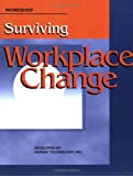Surviving Workplace Change, Human Technology, Inc. Staff, 087425339X
