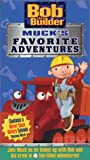 Bob the Builder - Mucks Favorite Adventures [VHS]