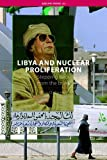 Front cover for the book Libya and Nuclear Proliferation: Stepping Back from the Brink by Wyn Q. Bowen