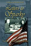 Letters to Sparky, Carmen Leigh Hiner and Howard Lyle Hiner, 1571686452
