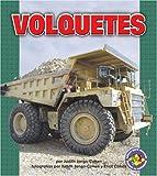 Volquetes (Dump Trucks), Judith Jango-Cohen, 0822566435