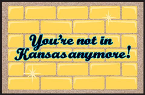 High Cotton Not in Kansas Anymore Doormat, Yellow with brick background (Humor Doormat)