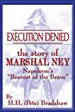 Execution Denied, H. H. Bradshaw, 1413746217