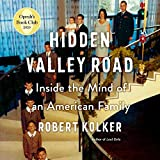 Hidden Valley Road: Inside the Mind of an American
