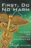 First, Do No Harm, Ira E. Williams, 1929175396