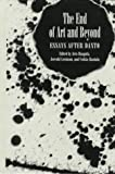 The End of Art and Beyond : Essays after Danto, Haapala, Arto and Levinson, Jerrold, 0391039989