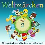 Weltmärchen 2: 50 wunderbare Märchen aus aller Welt |  div.