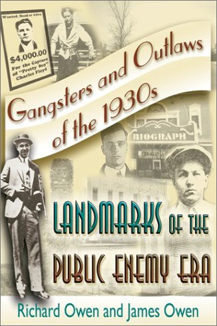 Read Online Gangsters and Outlaws of the 1930's: Landmarks of the Public Enemy Era PDF
