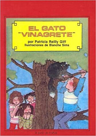 El Gato Vinagrete=Pickle Puss (Kids of the Polk Street School (Prebound)) (Spanish Edition): Patricia Reilly Giff, Blanche Sims: 9780785749271: ...