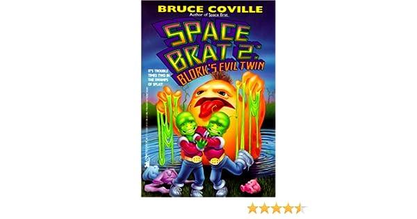 Blork S Evil Twin Space Brat Coville Bruce 9780785767589 Amazon Com Books