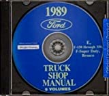 FORD MOTORS 1989 FORD TRUCK & PICKUP FACTORY REPAIR SHOP MANUAL CD INCLUDES: FORD BRONCO_F100_F150_F250_F350_F-Series Super Duty Pickup_Econoline_Vans - 89